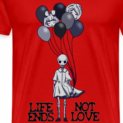 Life ends, not love - Mangoon - Männer Premium T-Shirt