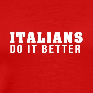 Italians are the best! - Men's Premium T-Shirt