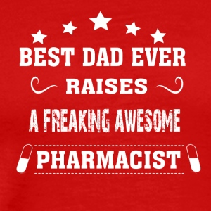 Best Dad Ever Raises Apotheker - Männer Premium T-Shirt