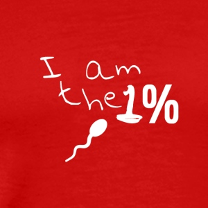 I am the one percent - I am the 1% - sperm - Men's Premium T-Shirt