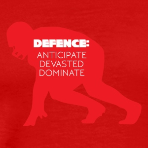 Football: Defense - Anticipate, devasted, Dominate - Men's Premium T-Shirt