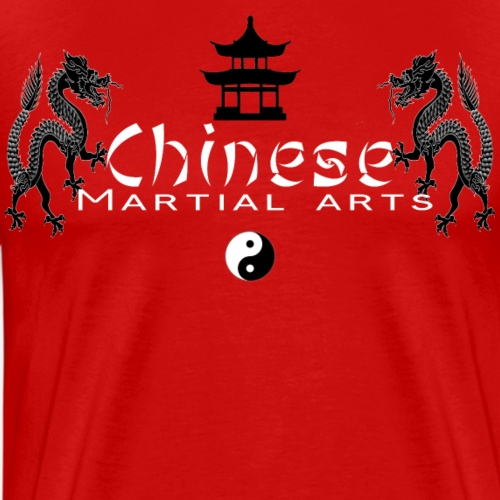CHINESE MARTIAL ARTS - T-shirt Premium Homme