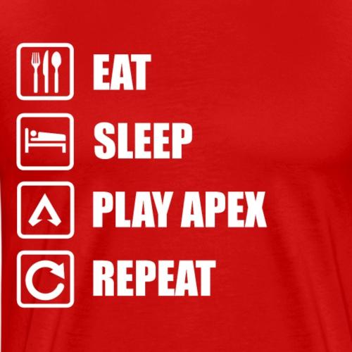 EAT SLEEP PLAY APEX REPEAT   Apex Legends