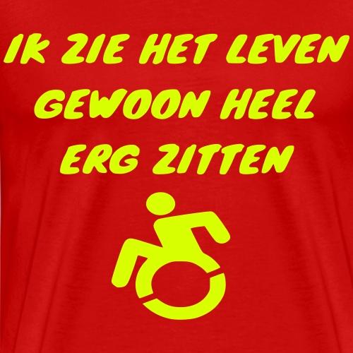 > Ik zie het leven zitten in mijn rolstoel 001 - Mannen Premium T-shirt