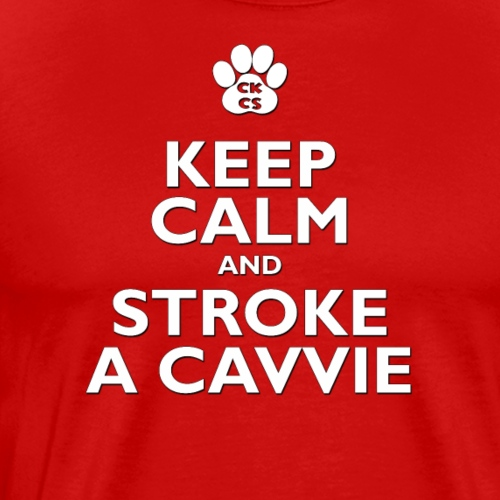 Keep Calm, stroke a Cavalier King Charles Spaniel - Men's Premium T-Shirt
