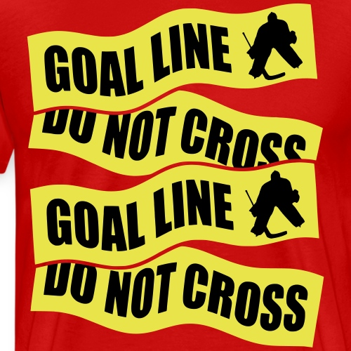 Ice Hockey - Goal Line Do Not Cross - Men's Premium T-Shirt