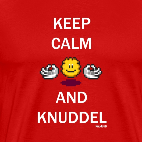 Keep Calm And Knuddel - Männer Premium T-Shirt