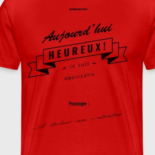 Aller Plus H4ut - Aujourd'hui Heureux - Noir - T-shirt Premium Homme