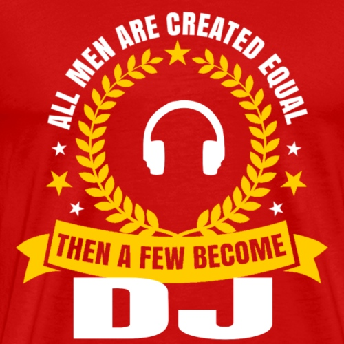 become dj - Men's Premium T-Shirt