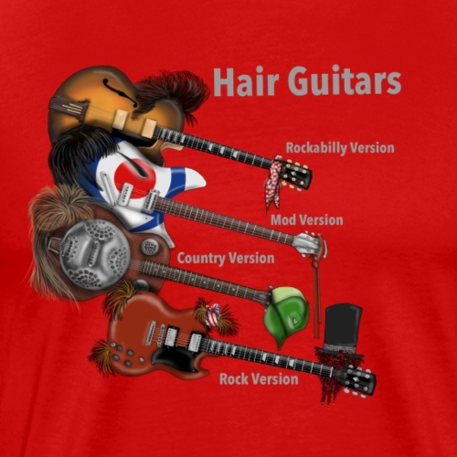 Hair Guitars by Jon Ball - Men's Premium T-Shirt