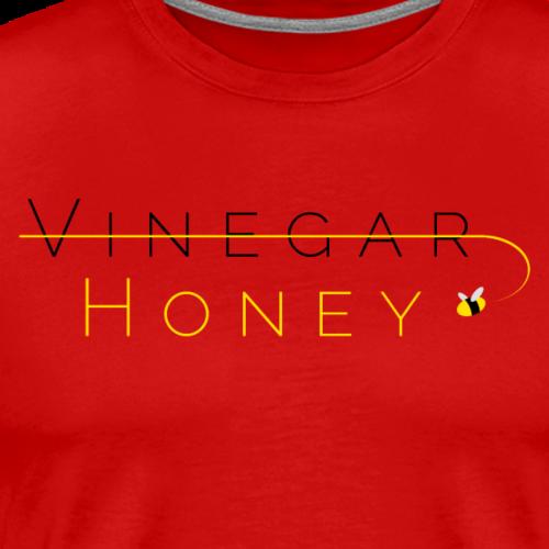 Honey Not Vinegar - Men's Premium T-Shirt