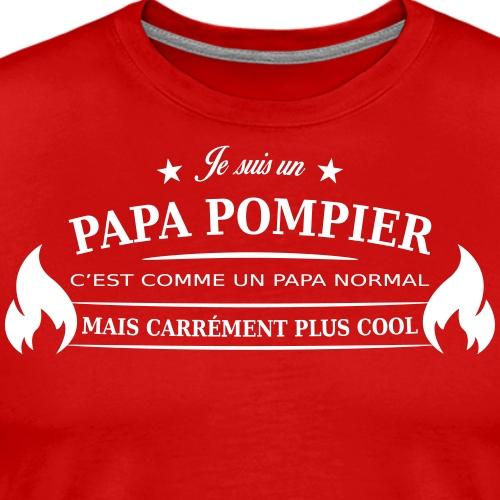papa pompier - T-shirt Premium Homme