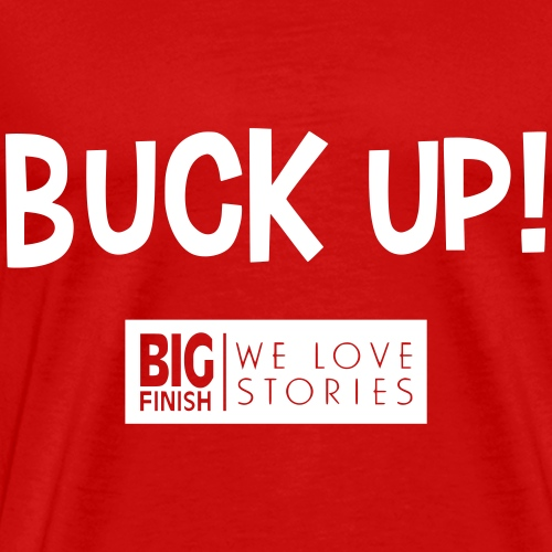 Buck Up - Men's Premium T-Shirt