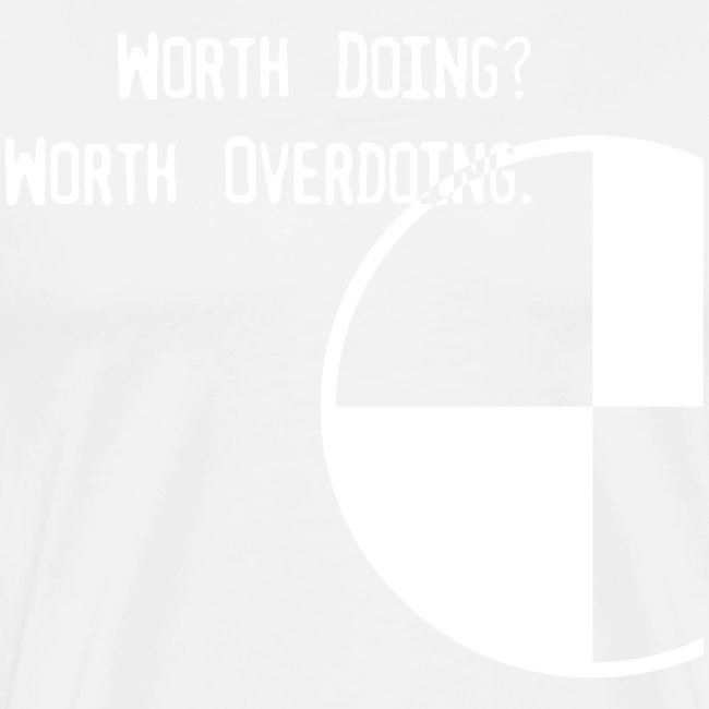 Anything Worth Doing, Light on Dark
