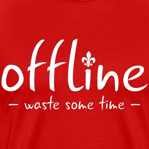 Waste some time offline – Lilie – Farbe wählbar - Männer Premium T-Shirt