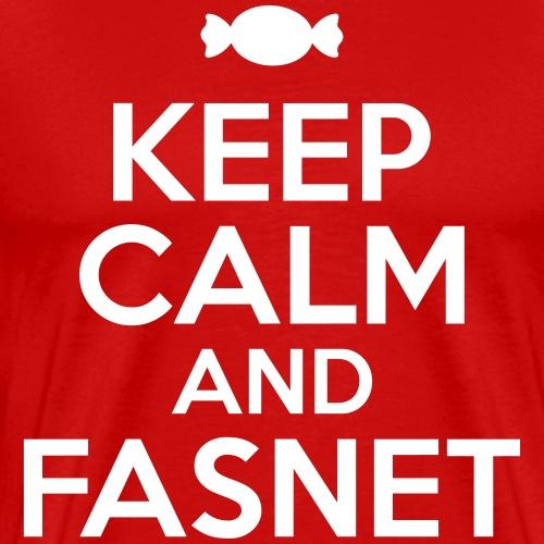 KEEP CALM AND FASNET - Männer Premium T-Shirt