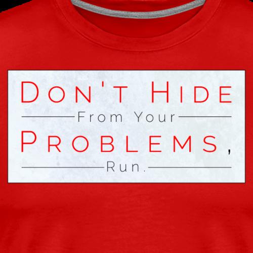 Problems With Problems - Men's Premium T-Shirt