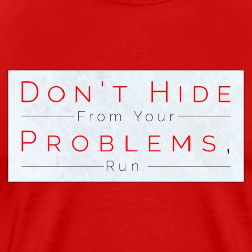 Problems With Problems - Men's Premium T-Shirt