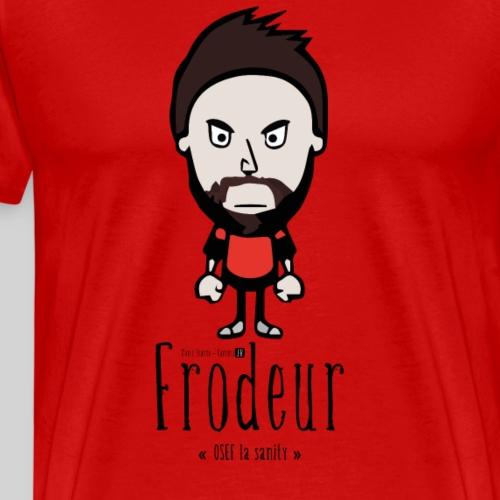 Frodeur - T-shirt Premium Homme