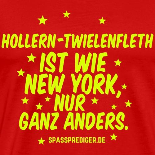 Hollern-Twielenfleth ist wie New York - Männer Premium T-Shirt