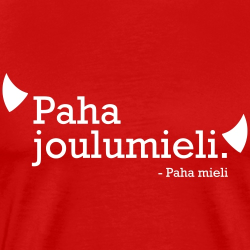 Paha joulumieli - Miesten premium t-paita