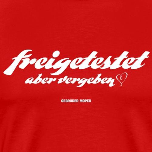 Freigetestet aber vergeben - Männer Premium T-Shirt