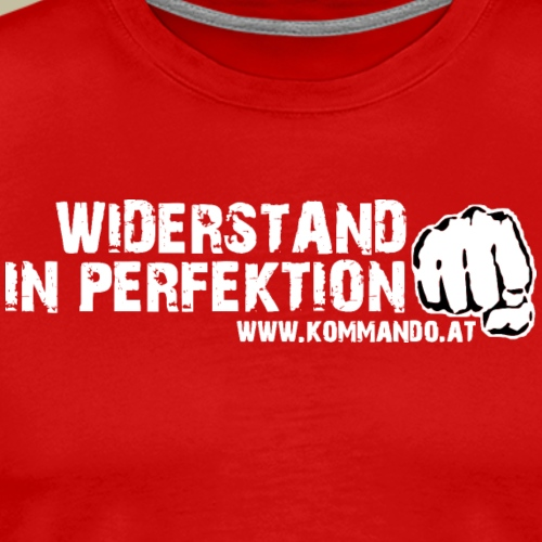 Widerstand in Perfektion - Männer Premium T-Shirt