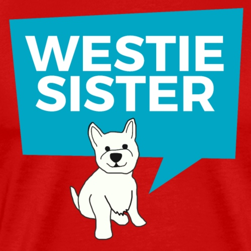 Westie Sister - Men's Premium T-Shirt