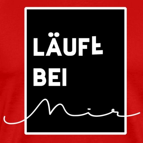LäuftbeiMir By TheRawburt - Premium-T-shirt herr