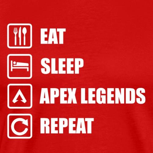 EAT SLEEP APEX LEGENDS REPEAT   Apex Legends