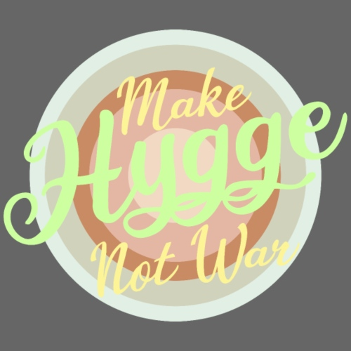 make hygge not war ...Okay - Männer Premium T-Shirt