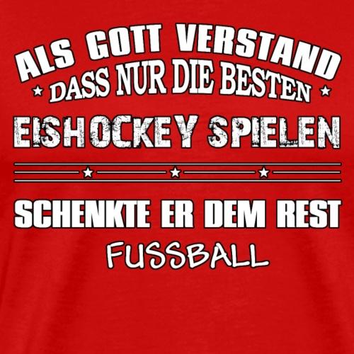 Nur die Besten spielen Eishockey - Männer Premium T-Shirt