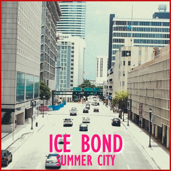 Ice Bond - Summer City