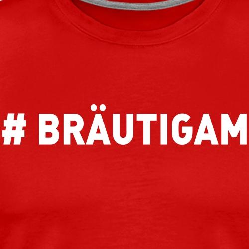 Braeutigam - Männer Premium T-Shirt