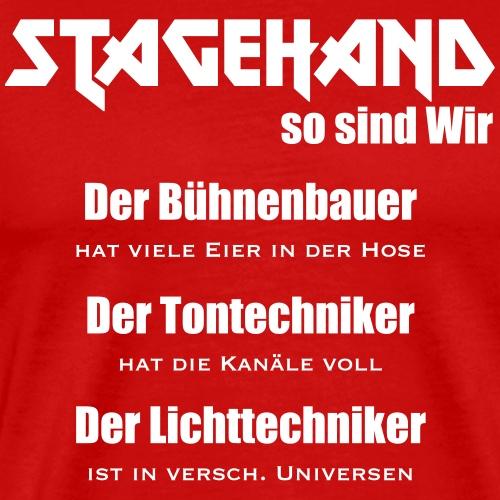 Stagehands so sind Wir - Männer Premium T-Shirt