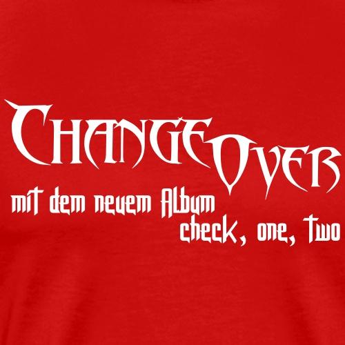Change Over neues Album - Männer Premium T-Shirt