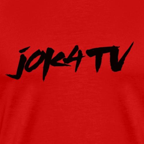 Jok4tvBlack - Männer Premium T-Shirt