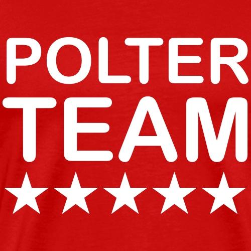 Poltercrew - Männer Premium T-Shirt