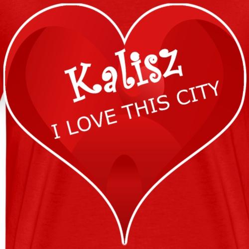 Kalisz LOVE THIS CITY - Koszulka męska Premium