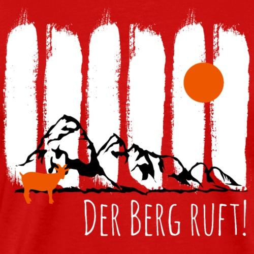 Der Berg ruft! - Männer Premium T-Shirt