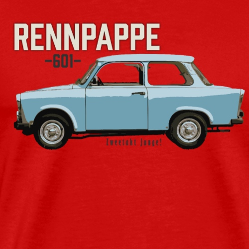 Rennpappe DDR Kultauto Trabant 601 Zweitakt - Männer Premium T-Shirt