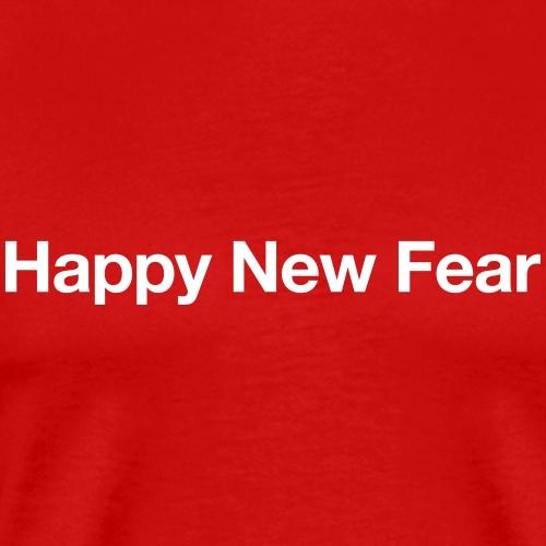 Happy New Fear - Männer Premium T-Shirt