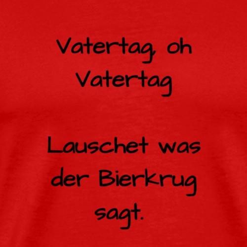 Vatertag_Gedicht - Männer Premium T-Shirt