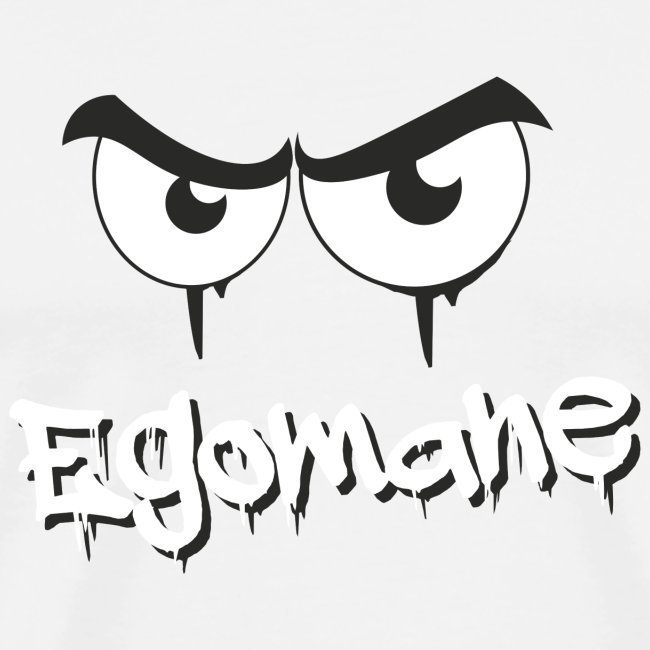 Egomane