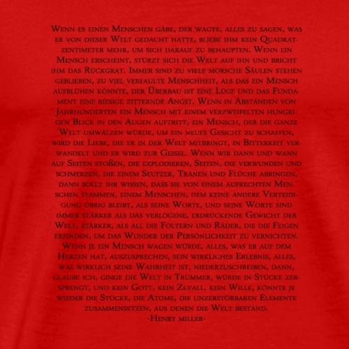 Henry Miller Zitat - Männer Premium T-Shirt