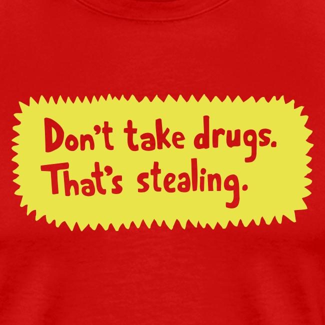 Don t take drugs