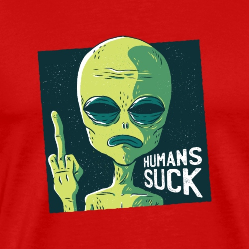 "Alien T-Shirt ""Humans Suck"" Limitierte Edition"