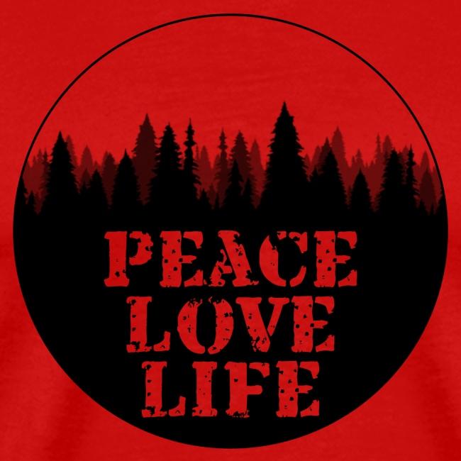 Peace Love Life