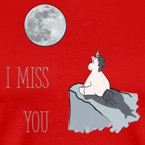 I miss you Unicorn - Männer Premium T-Shirt