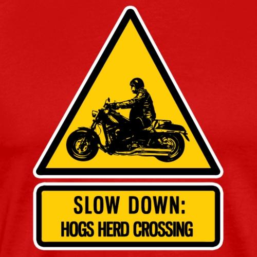 slow down: hogs herd crossing - Men's Premium T-Shirt